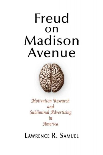 Freud On Madison Avenue Motivation Research And Subliminal Advertising In America Freud On Madison - Of Stores The Americas Avenue On