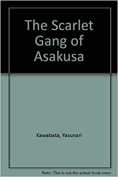 The Scarlet Gang of Asakusa