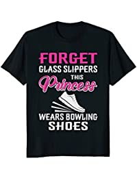 Glass Slippers This Princess Wears Bowling Shoes shirt