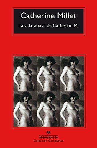 Download La Vida Sexual De Catherine M Catherine Millet Pdf