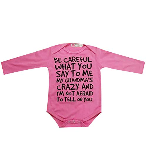 Baby Says Long Sleeve Bodysuit - Newborn Baby Boys Girls Long Sleeve Letter Romper Be Careful What You Say to Me My Grandmas Crazy Bodysuit (3-6M, Pink)