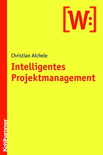 Intelligentes Projektmanagement