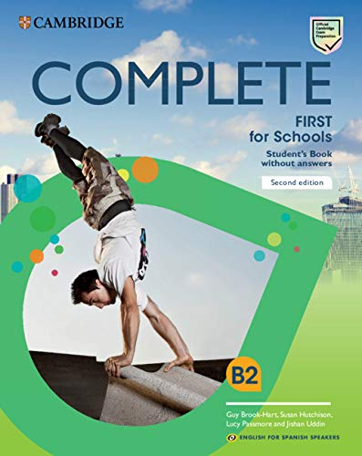 Complete First for Schools for Spanish Speakers Student's Pack (Student's Book without answers and Workbook without answers and Audio) 2nd Edition por Guy Brook-Hart,Susan Hutchison,Lucy Passmore