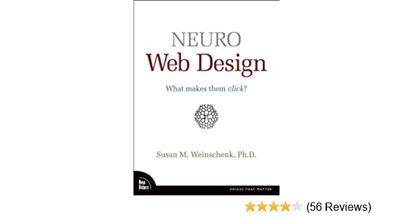 Neuro web design what makes them click voices that matter 1 neuro web design what makes them click voices that matter 1 susan m weinschenk ebook amazon fandeluxe Choice Image