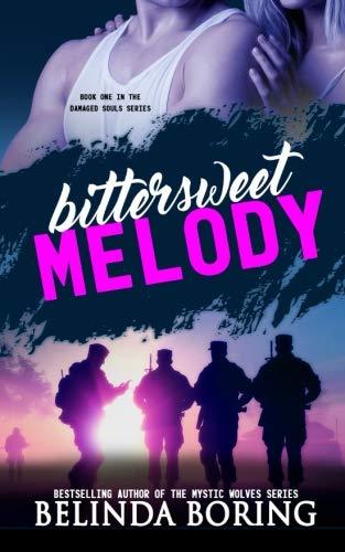 Bittersweet Melody (Damaged Souls) (Volume 1)