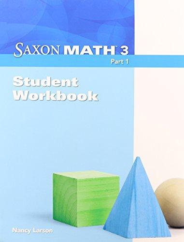 Saxon Math, Grade 3: Student Workbook, Part 1