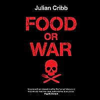 Food or War