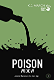 Poison Widow: Arsenic Murders in the Jazz Age (Dead True Crime Book 3)