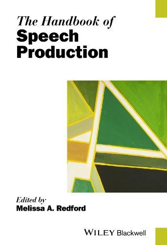 The Handbook of Speech Production (Blackwell Handbooks in Linguistics) Pdf