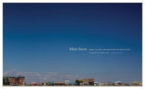 Main Street: Towns, Villages, and Hamlets of the Great Plains