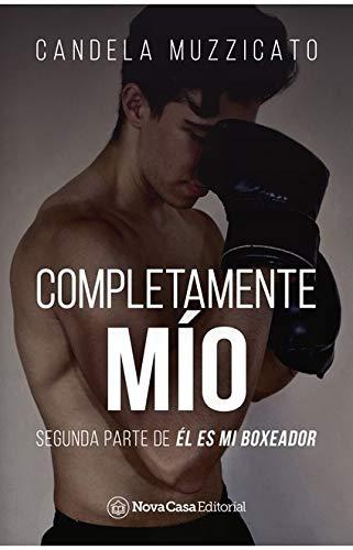 Completamente mío: Amazon.es: Muzzicato, Candela: Libros