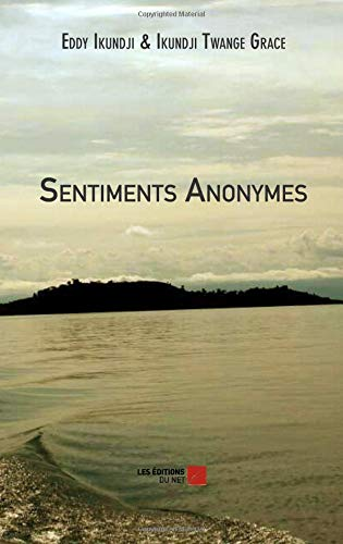 Sentiments Anonymes (French Edition) ebook