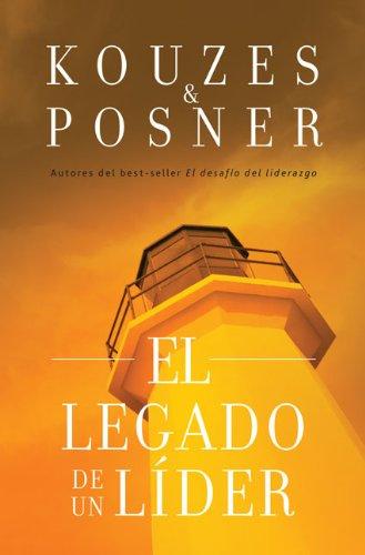 El legado de un líder (Spanish Edition)