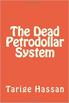 Book The Dead Petrodollar System