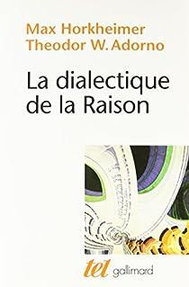 La dialectique de la raison par Horkheimer