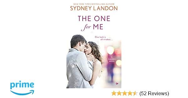 The One For Me A Danvers Novel Sydney Landon 9780451476227
