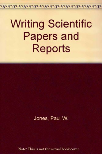 Writing Scientific Papers and Reports