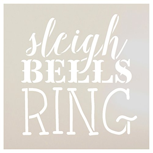 Sleigh Bells Ring Stencil by StudioR12 | Rustic Vintage Christmas Word Art - Reusable Mylar Template | Painting, Chalk, Mixed Media | Use for Journaling Home Decor - STCL1408 ... SELECT SIZE (9 x 9)