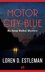 Motor City Blue (Amos Walker Novels Book 1)