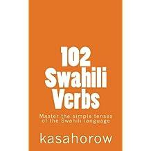 102 Swahili Verbs (kasahorow Language Guides)