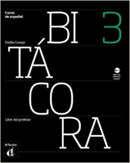 Bitacora 3. Libro del profesor (Spanish Edition): VV.AA ...