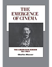 The Emergence of Cinema: The American Screen to 1907