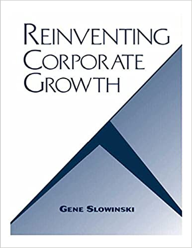 Reinventing Corporate Growth