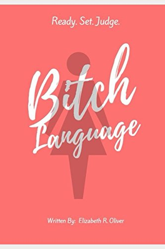 Bitch Language by Independently published