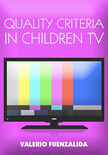 quality-criteria-in-children-tv-narrative-and-script-writing-for-childrens-tv-0-6
