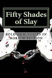 Fifty Shades of Slay