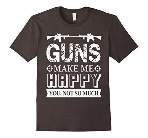 Men's Guns Make Me Happy You Not So Much T shirt XL Asphalt (And You Make Me Happy)