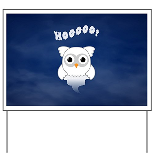 Yard Sign Spooky Little Ghost Owl in the