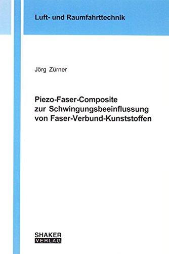 piezo-faser-composite-zur-schwingungsbeeinflussung-von-faser-verbund-kunststoffen