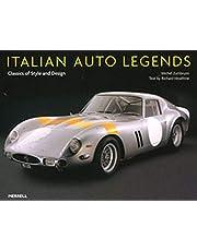 Italian Auto Legends: Classics of Style And Design