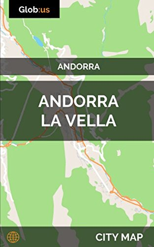 Andorra la vella, Andorra - City Map