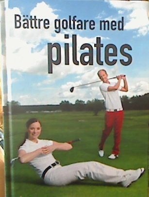 Battre Golfare med Pilates