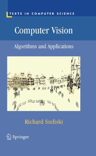 Computer Vision: Algorithms and Applications (Texts in Computer Science) by Springer