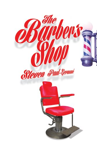 Book: The Barber's Shop by Steven Paul Germane'
