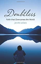 Doubtless: Faith That Overcomes the World