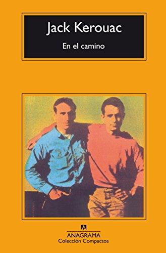 En el camino (Compactos Anagrama) (Spanish Edition)