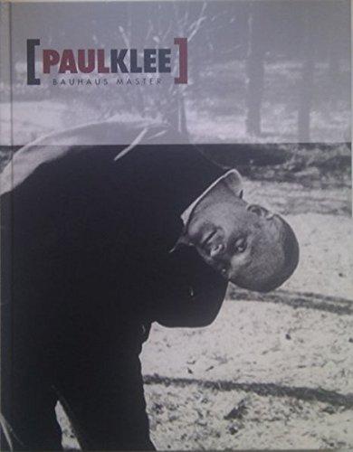 Paul Klee: Maestro de la Bauhaus (Libros de Autor) Paul Klee
