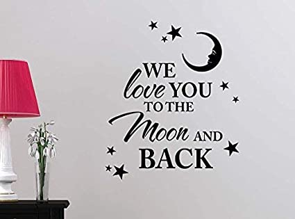 I Love you to the Moon  Vinyl Wall Home Decor Decal Quote Inspirational Adorable