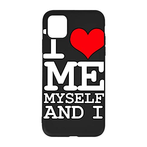 Trendy Style Phone Case for IPHONE11 Pro I Love Me Myself and I Black iPhone 11pro