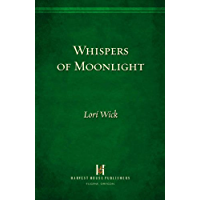 Whispers of Moonlight (Rocky Mountain Memories Book 2)