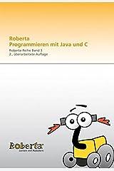 Roberta - Programmieren mit Java Paperback