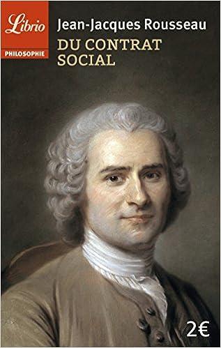 Du contrat social (Philosophie): Jean-Jacques Rousseau ...