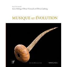 Musique et évolution: Les origines et l'évolution de la musique (Psy-Théories, débats, synthèses) (French Edition)