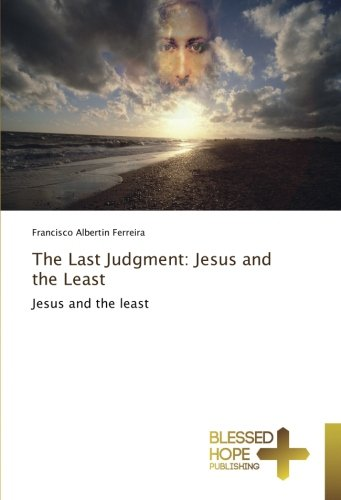 The Last Judgment: Jesus and the Least
