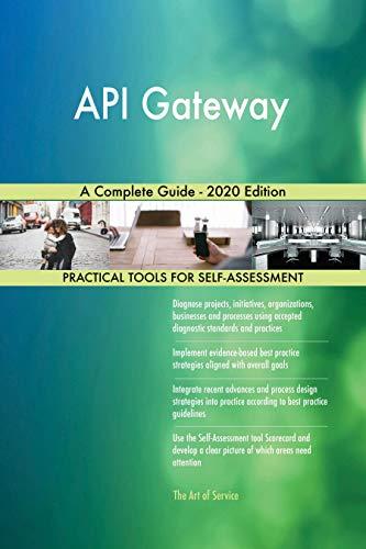 Amazon.com: API Gateway A Complete Guide - 2020 Edition ...