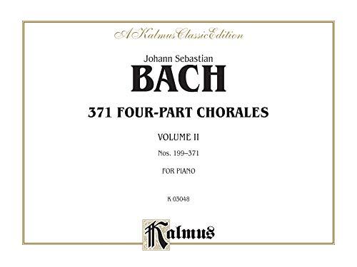 371 Four-Part Chorales, Vol 2: Nos. 199-371 (For Organ or Piano), Comb Bound Book (Kalmus Edition)